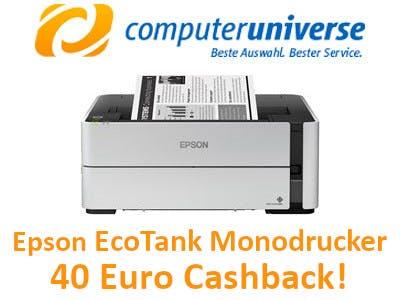 Computeruniverse 40 € Cashback Epson EcoTank Monodrucker