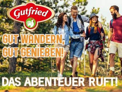 """Fröhliche Menschen beim Wandern, oben links das Gutfried Logo, unten der Slogan """"Das Abenteuer ruft"""", Mittig links: """"Gut wandern, gut genießen"""""""