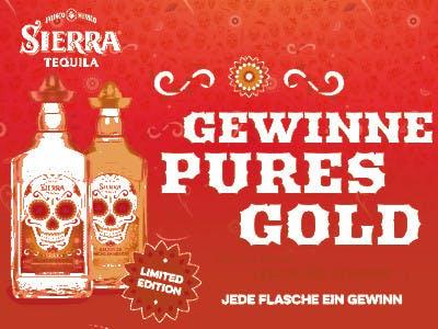 zwei Sierra Tequila Flaschen, Weiße Schrift auf feuerrotem Grund: Gewinne pures Gold