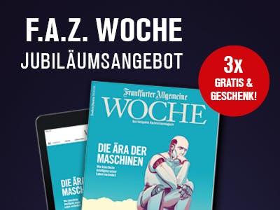 F.A.Z. Woche gratis