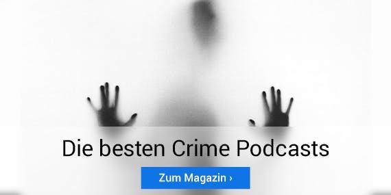 Wir stellen dir die besten Crime Podcasts vor.