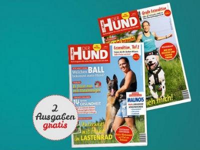 """Gratis: 2 Ausgaben """"DER HUND"""" kostenlos bestellen!"""
