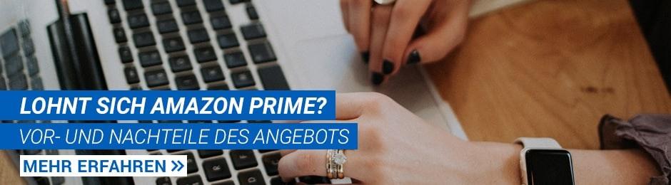 Amazon Prime: Vor- und Nachteile